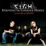 Striving in Greater Hopes (S.i.G.H.)