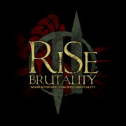 Rise 2 Brutality