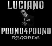Luciano of Pound4Pound Records
