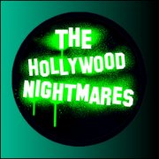 The Hollywood Nightmares